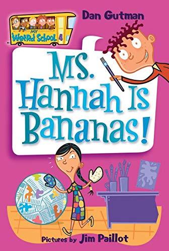 9780060507060: Ms. Hannah Is Bananas! (My Weird School)