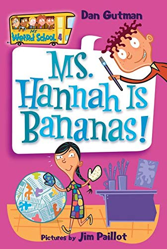 My Weird School #4: Ms. Hannah Is: Gutman, Dan