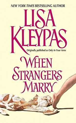 9780060507367: When Strangers Marry (Avon Historical Romance)