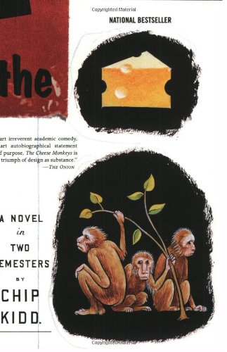 9780060507404: The Cheese Monkeys: A Novel in Two Semesters