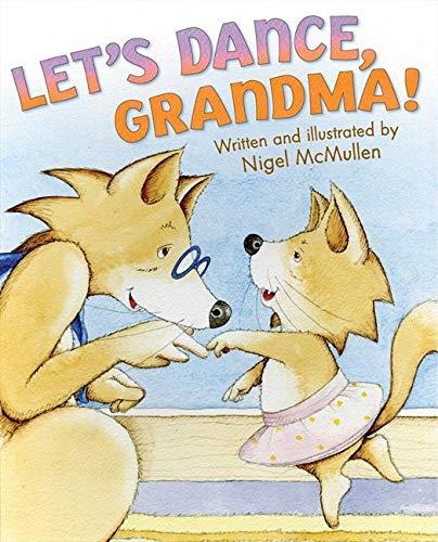9780060507473: Let's Dance, Grandma!