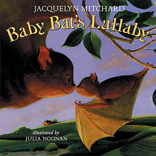 9780060507602: Baby Bat's Lullaby