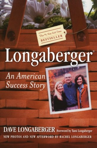 9780060507787: Longaberger: An American Success Story