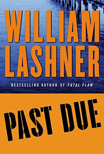 9780060508173: Past Due (Lashner, William)