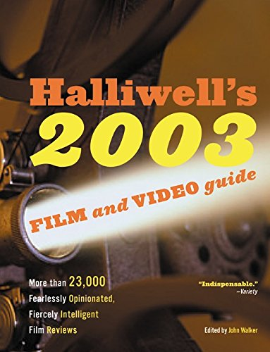 9780060508906: Halliwell's Film and Video Guide 2003 (Halliwell's Film & Video Guide)