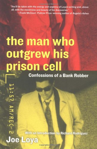9780060508920: The Man Who Outgrew His Prison Cell: Confessions of a Bank Robber