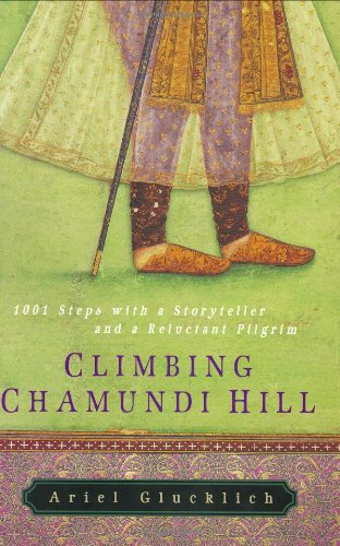 9780060508944: Climbing Chamundi Hill: 1001 Steps with a Storyteller and a Reluctant Pilgrim
