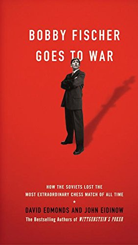 9780060510244: Bobby Fischer Goes to War: The True Story of How the Soviets Lost the Most Extraordinary Chess Match of All Time