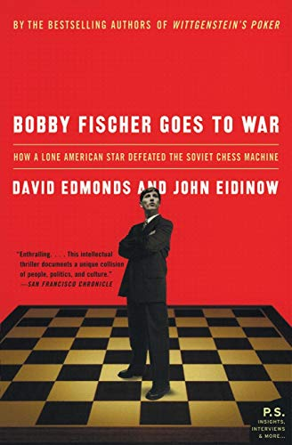 9780060510251: Bobby Fischer Goes to War: How A Lone American Star Defeated the Soviet Chess Machine