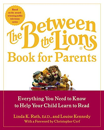9780060510275: The Between the Lions (R) Book for Parents: Everything You Need to Know to Help Your Child Learn to Read