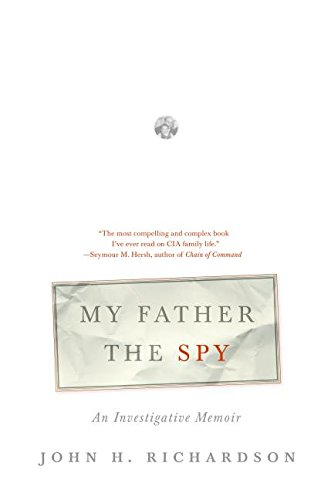 9780060510350: My Father the Spy: An Investigative Memoir