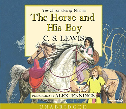 Horse & His Boy Cd Unabridged: C S Lewis