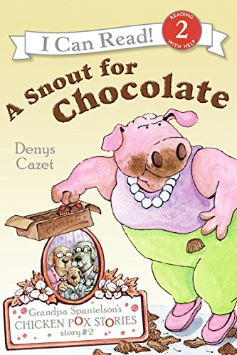 9780060510954: A Snout for Chocolate (Grandpa Spanielson's Chicken Pox Stories)