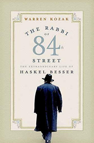9780060511012: The Rabbi of 84th Street: The Extraordinary Life of Haskel Besser