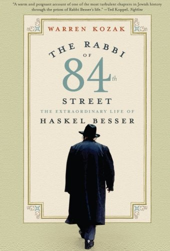 9780060511029: The Rabbi of 84th Street: The Extraordinary Life of Haskel Besser