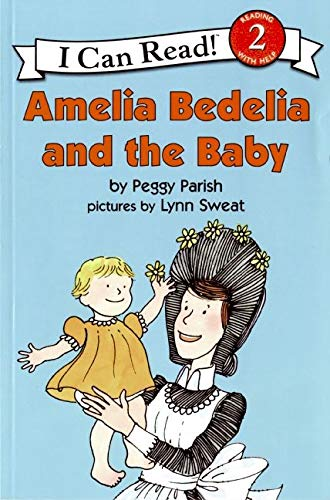 Amelia Bedelia & The Baby I Can Read 9780060511050 Taking care of baby Amelia Bedelia has her hands full when she takes care of Mrs. Lane's baby. As usual, the literal-minded housekeeper