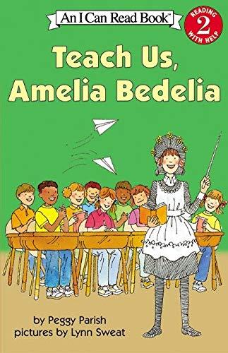 9780060511142: Teach Us, Amelia Bedelia (I Can Read Books: Level 2)