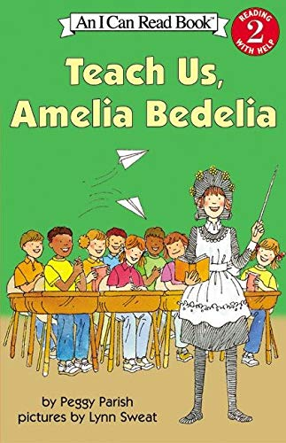 9780060511142: Teach Us, Amelia Bedelia (I Can Read Book 2)