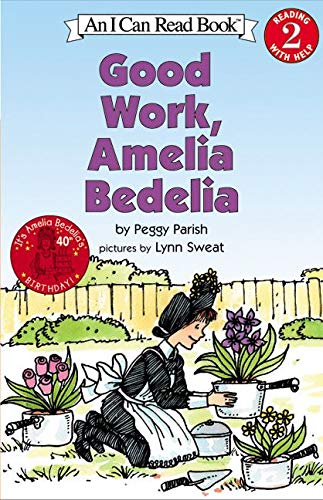 9780060511159: Good Work, Amelia Bedelia (I Can Read Books: Level 2)