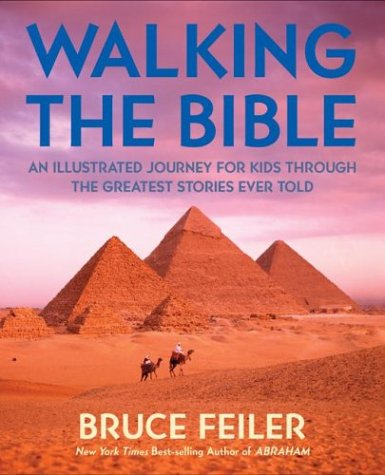 9780060511173: Walking the Bible (Children's Edition): An Illustrated Journey for Kids Through the Greatest Stories Ever Told