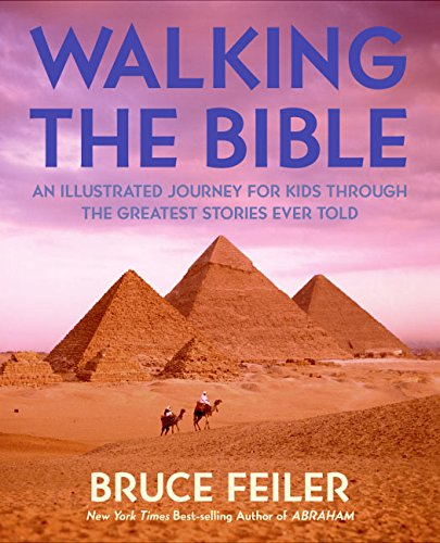 9780060511197: Walking the Bible: An Illustrated Journey for Kids Through the Greatest Stories Ever Told