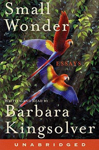 9780060511463: Small Wonder: Essays [Complete & Unabridged]