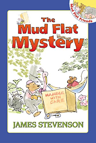 Mud Flat Mystery (Mud Flat Friends): Stevenson, James