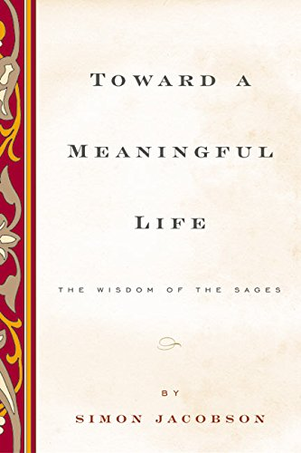 9780060511906: Toward a Meaningful Life, New Edition: The Wisdom of the Sages