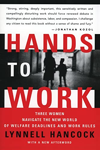 9780060512163: Hands to Work: Three Women Navigate the New World of Welfare Deadlines and Work Rules