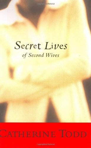 9780060512385: Secret Lives of Second Wives
