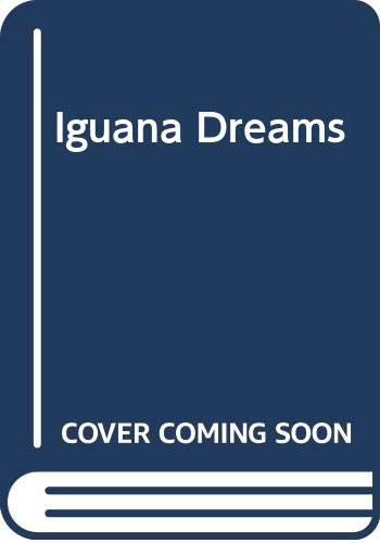 9780060512439: Iguana Dreams: New Latino Fiction
