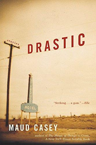 9780060512552: Drastic: Stories