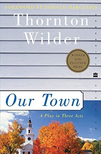 9780060512637: Our Town (Perennial Classics)