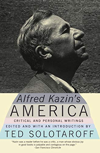 9780060512767: Alfred Kazin's America: Critical and Personal Writings
