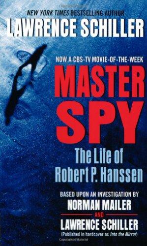 9780060512811: Master Spy: The Life of Master Spy Robert P. Hanssen