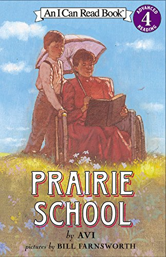 9780060513184: Prairie School (I Can Read Level 4)