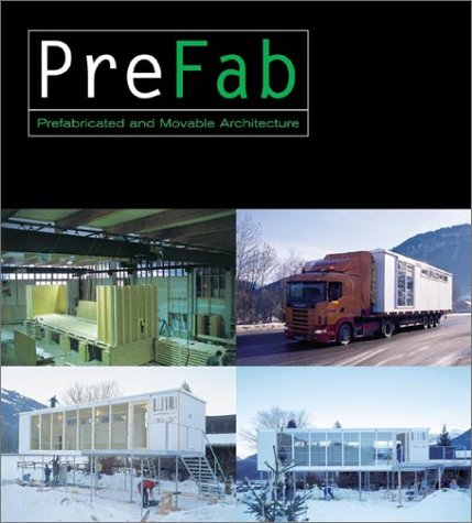 Prefab: Adaptable, Modular, Dismountable, Light, Mobile Architecture: Bahamon, Alejandro