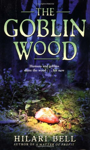 9780060513733: The Goblin Wood