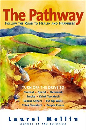 9780060514020: The Pathway: Follow the Road to Health and Happiness