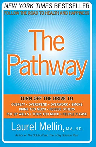 9780060514037: The Pathway: Follow the Road to Health and Happiness
