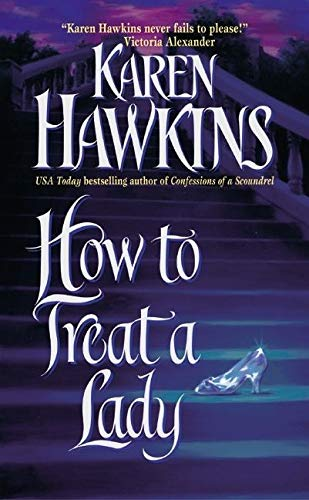 How to Treat a Lady (Paperback): Karen Hawkins