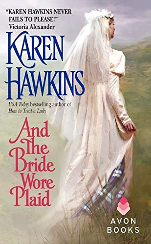 9780060514082: And the Bride Wore Plaid (Avon Historical Romance)