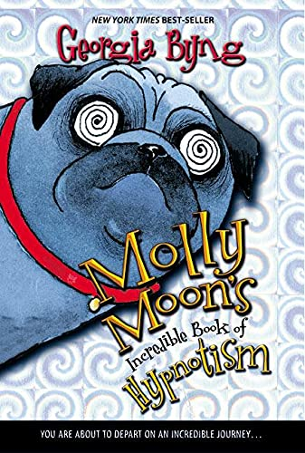 9780060514099: Molly Moon's Incredible Book Of Hypnotism