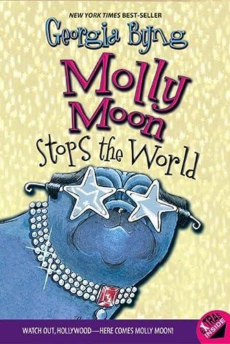 9780060514150: Molly Moon Stops the World