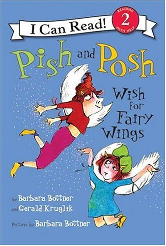 9780060514198: Pish And Posh Wish for Fairy Wings (I Can Read)