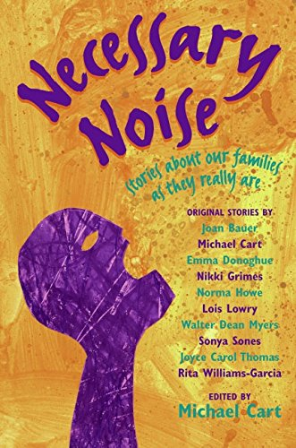 9780060514372: Necessary Noise: Stories About Our Families as They Really Are
