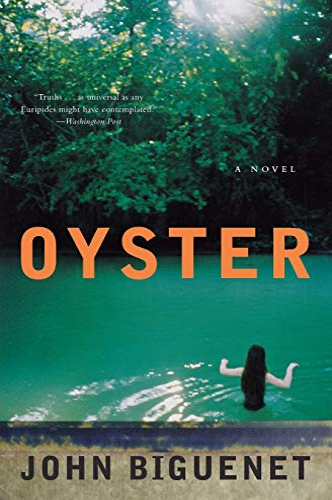 9780060514471: Oyster: A Novel