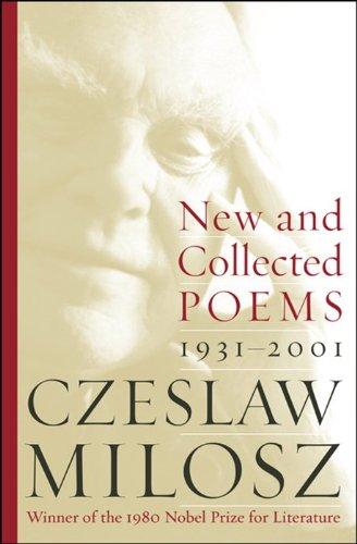 New and Collected Poems 1931-2001: Milosz, Czeslaw; Miosz, Czesaw