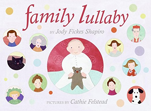 9780060514822: Family Lullaby
