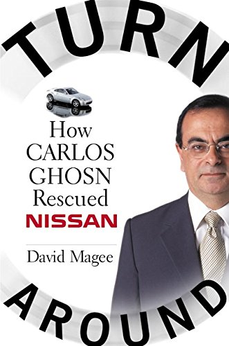 9780060514853: Turnaround: How Carlos Ghosn Rescued Nissan